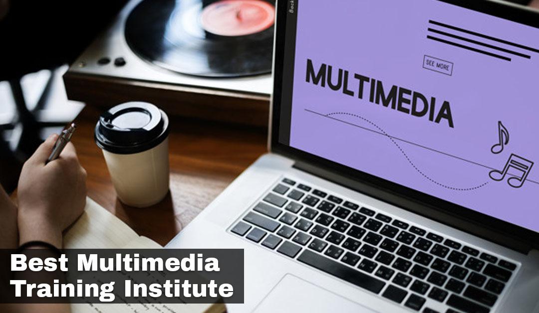 Best Multimedia Training Institute in Delhi